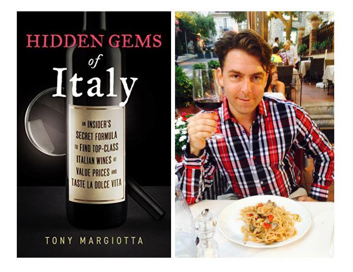 Tony Margiotta - Wine Book - Hidden Gems of Italy